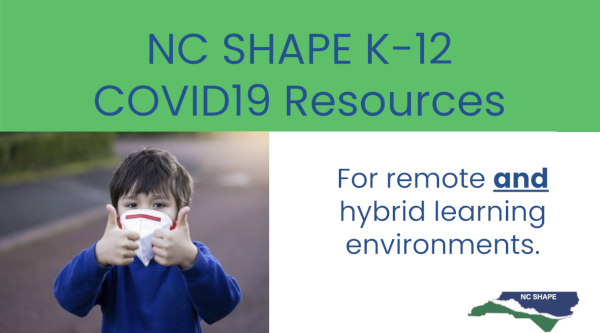 NC SHAPE K-12 COVID-19 Resources